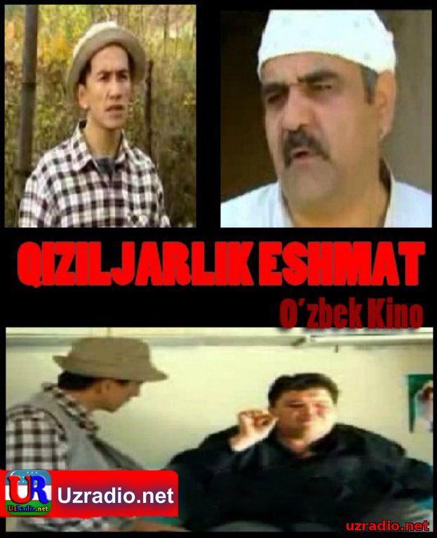Qiziljarlik eshmat (uzbek kino) .